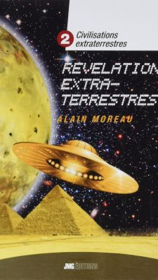 Révélations extraterrestres -Tome 2 de la collection « Civilisations extraterrestres »