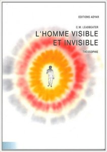 Leadbeater L'Homme visible et invisible